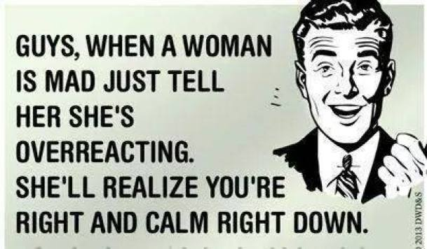 When a woman is mad