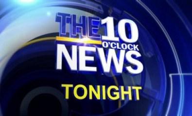 10 o'clock news