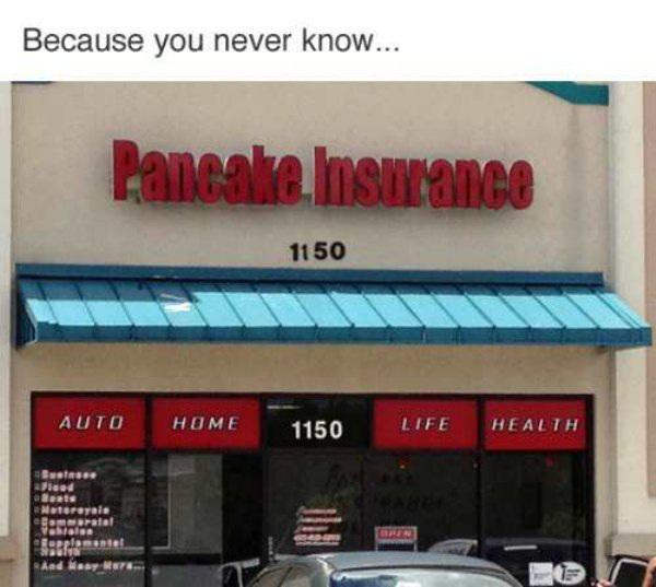 Pancake insurance