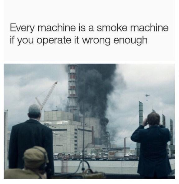 Every-machine-is-a-smoke-machine....jpg?