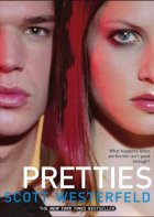 Pretties (Book 2 in the Uglies series)