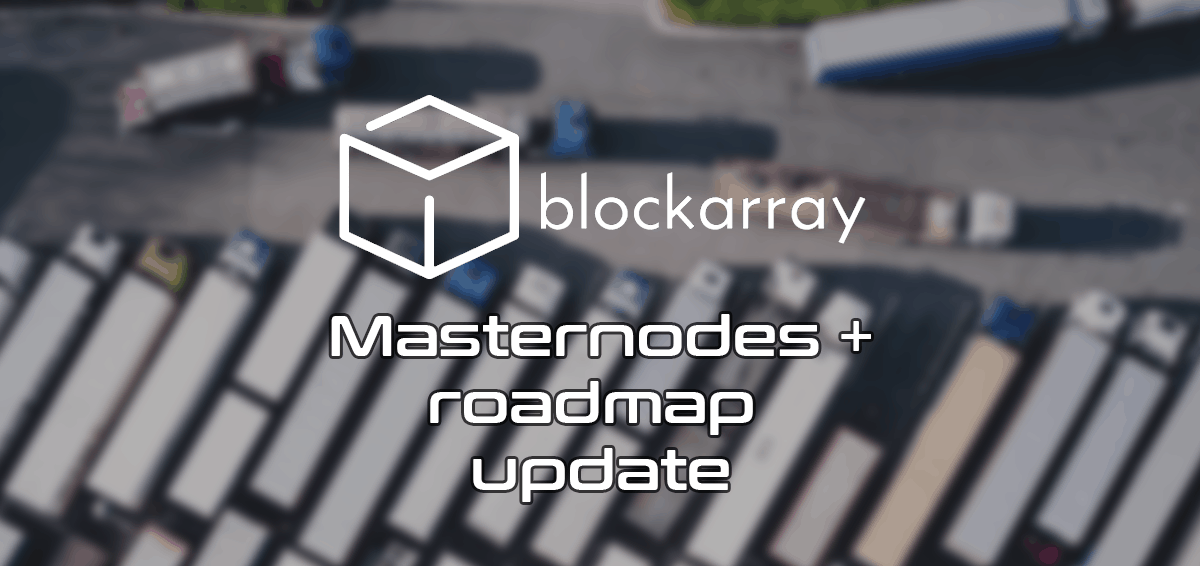 Block Array (ARY) Update - Masternodes And Roadmap