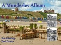 A Mundesley Album