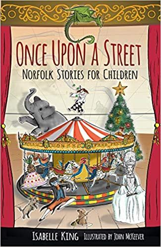 Once Upon a Street: Norfolk Stories for Children
