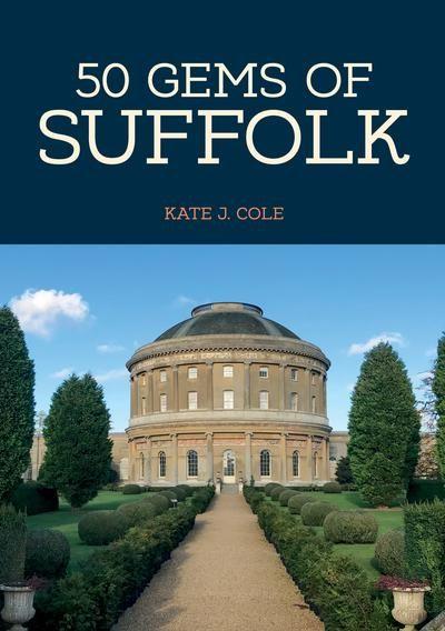 50 Gems Of Suffolk