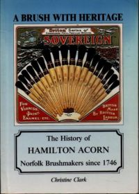 A Brush With Heritage: The History of Hamilton Acorn