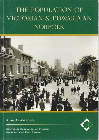 The Population of Victorian and Edwardian Norfolk