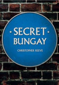 Secret Bungay