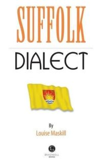 Suffolk Dialect