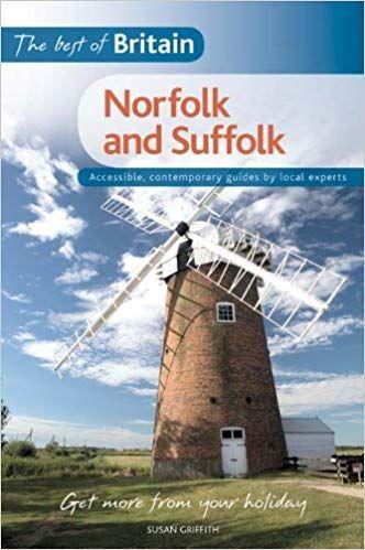 Best of Britain; Norfolk and Suffolk