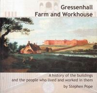 Gressenhall - Farm & Workhouse