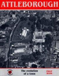 Attleborough - Evolution of a Town