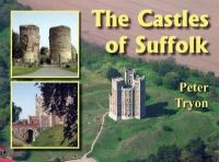 The Castles of Suffolk