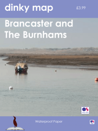 Dinky Map Brancaster, the Burnhams, Titchwell and Thornham