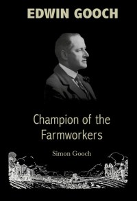 Edwin Gooch: Champion of the Farmworkers