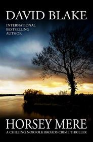 Three Rivers - Latest in David Blake's Broadland Series