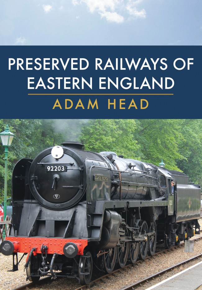 Preserved Railways of Eastern England