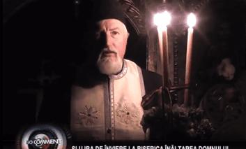 VIDEO - SLUJBA DE ÎNVIERE LA BISERICA ÎNĂLȚAREA DOMNULUI DIN PASCANI