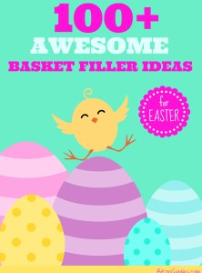 100+ Awesome Easter Basket Filler Ideas