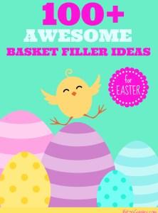 100+ Awesome Easter Basket Filler Ideas