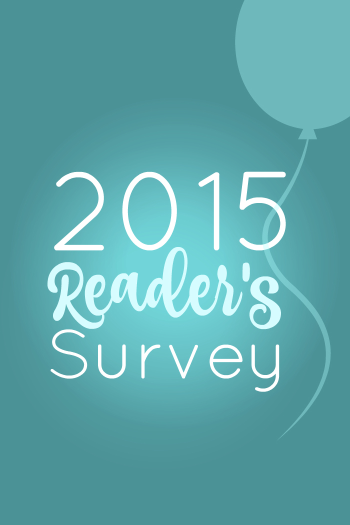 2015 Readers Survey - So what do you think of Bitz & Giggles? Is there content you enjoy that you'd like to see more of? I'd love to hear from you in our 2015 Reader's Survey!