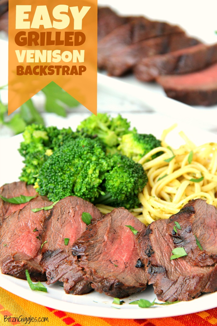 Keto Venison Backstrap Recipes : venison, backstrap, recipes, Grilled, Venison, Backstrap, Giggles