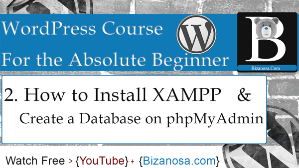 install wordpress on xampp bizanosa.com tutorial