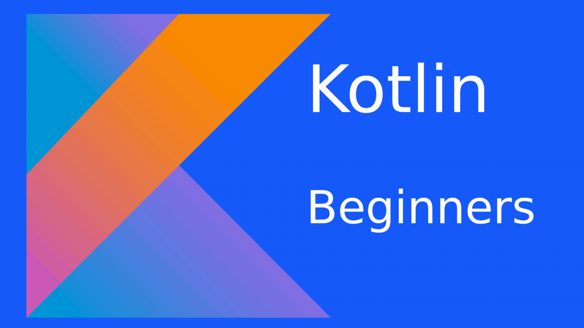 kotlin Tutorial for beginners