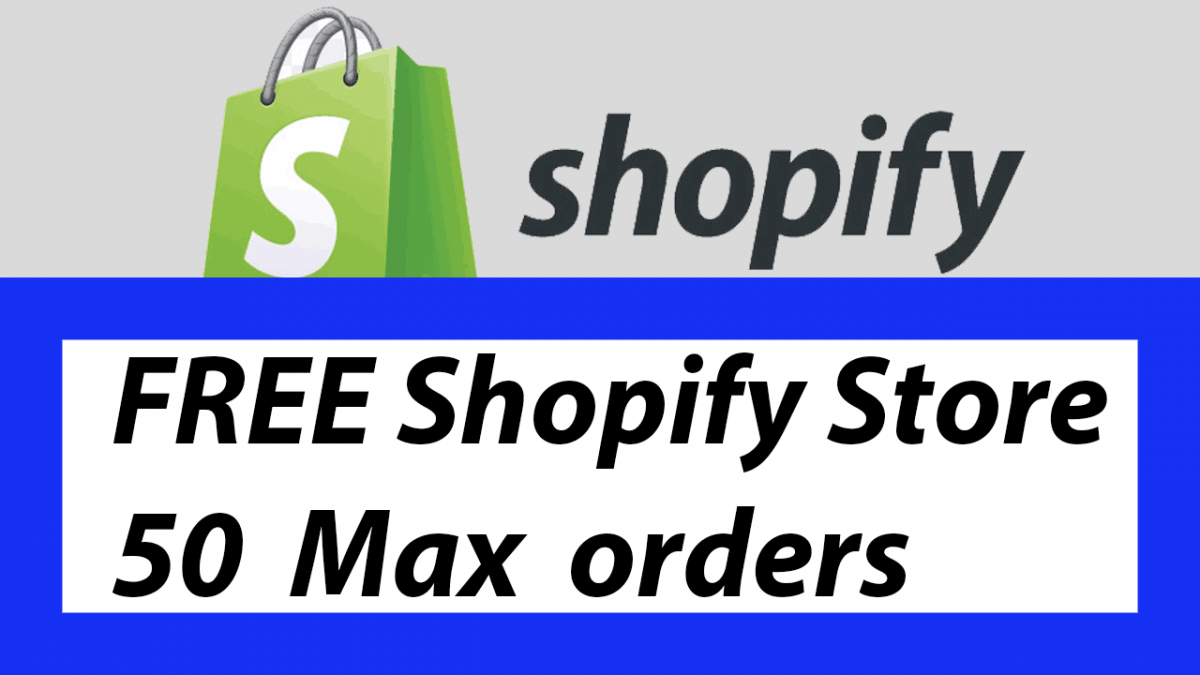 How To Create Shopify Free Store with Max 50 orders - Free Shopify trial until 50 orders