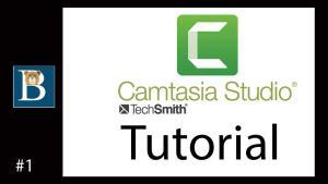 Quick Camtasia tutorial – Part 1 of 2