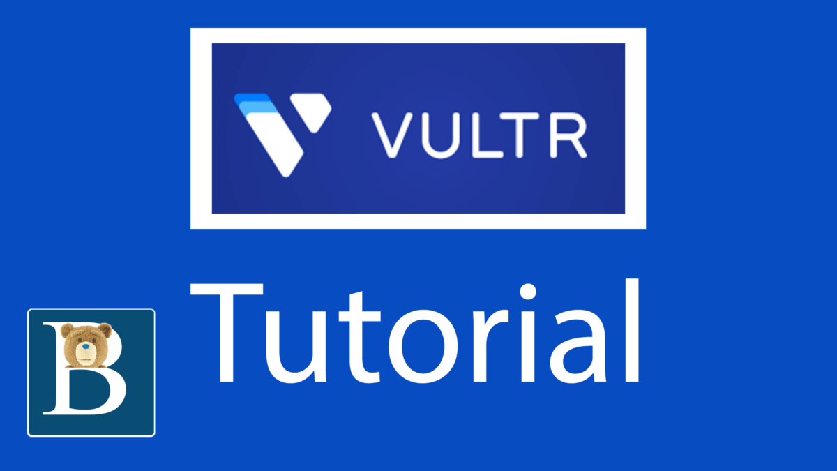 Latest Vultr Tutorial – What is Vultr?