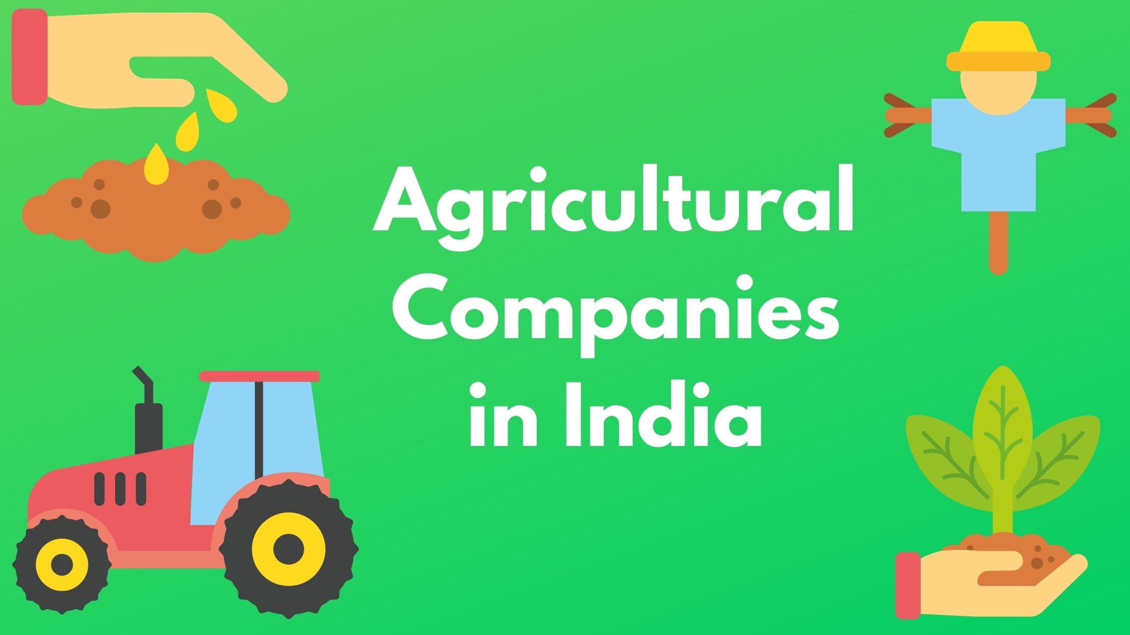 top 10 agriculture companies in india (2021) | bizapprise