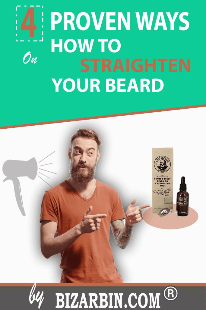 4 Proven Ways On How To Straighten Your Beard?