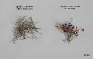 les épingles métalliques à têtes plates ou en verre sont essentielles