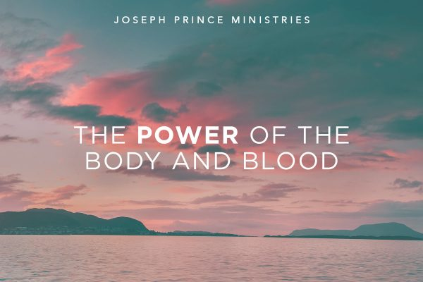 The power of the body and blood of Christ