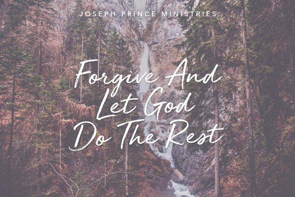 Forgive and let god do the rest