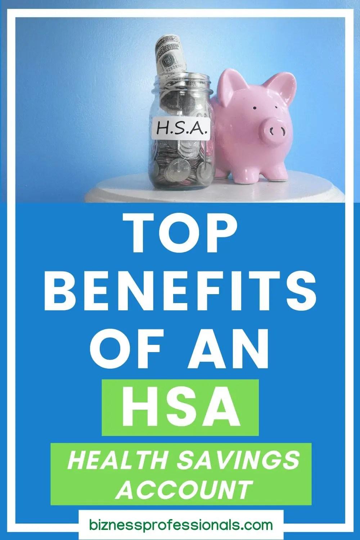 benefits of an hsa health savings account