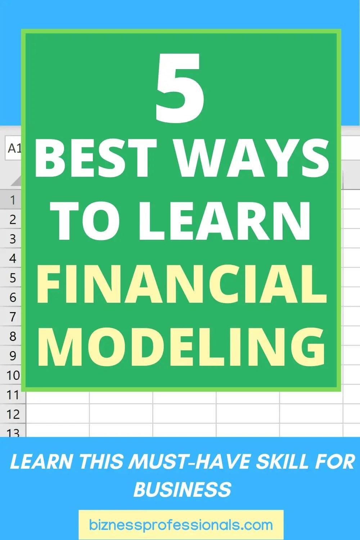 5 best ways to learn financial modeling