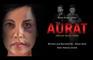 Aurat Song (Official Video) l Ahsan Syed Ft. Hassan Javaid