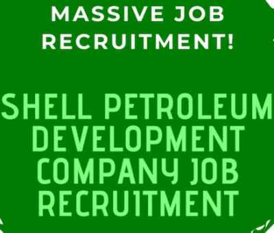 Vacancy: 7 Shell Petroleum Development Company Jobs You Should Apply For