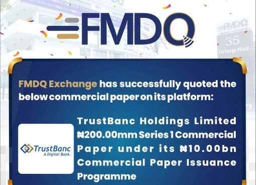 FMDQ Approves Quotation Of TrustBanc Holdings' N200m Series One Commercial Paper