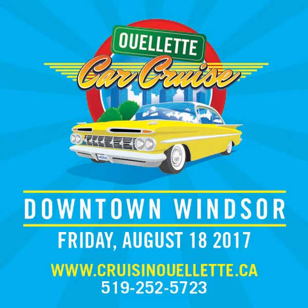 Downtown Windsor Ouellette Car Cruise 2017, 2017 Ouellette Car Cruise Revving up Friday
