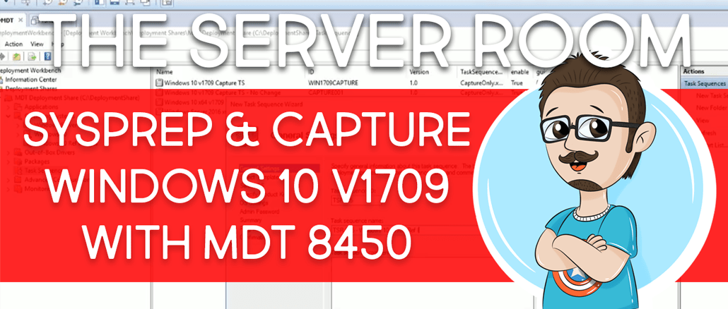 Sysprep and Capture Windows 10 1709 with MDT 8450 | BTNHD