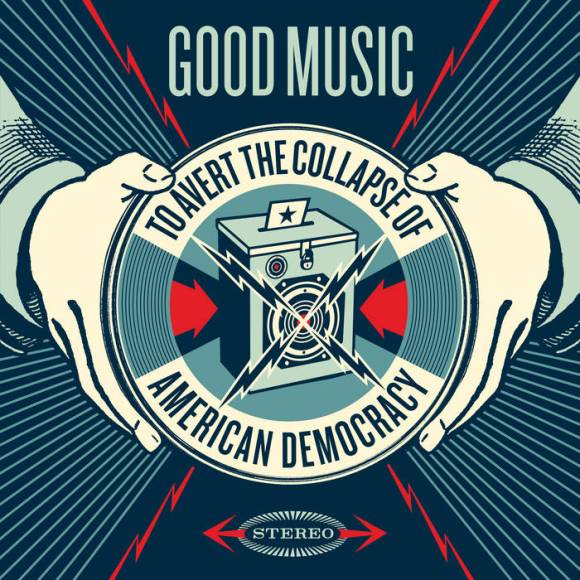 cover image of the album Good Music To Avert The Collapse Of American Democracy - Volume 1