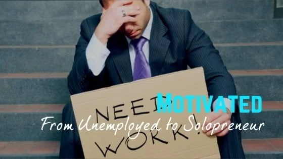 Using Unemployment to Become A Solopreneur