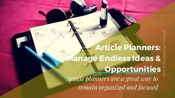 Article Planner: Endless Ideas and Opportunities