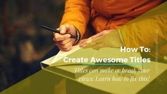 How to Craft Awesome Blog Article Titles