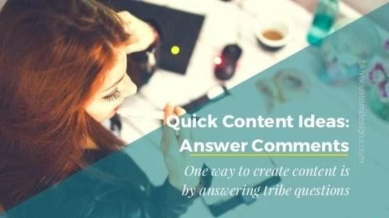 Quick Content Idea: Answer Comments