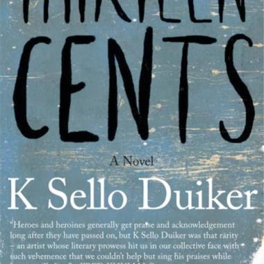 Thirteen Cents, Sello K Duiker