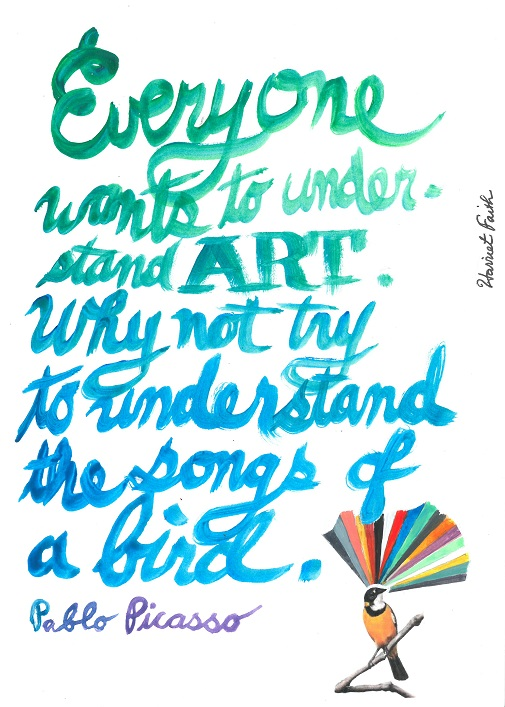 Hand Lettering By Harriet Faith. Quote By Pablo Picasso.